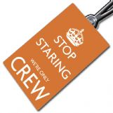 Stop Staring We're Only Crew - Tag